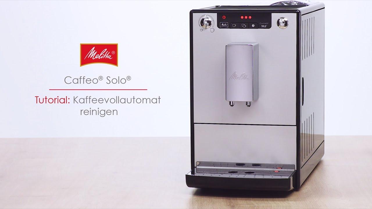 Melitta Solo Tutorial Kaffeevollautomat Reinigen Youtube