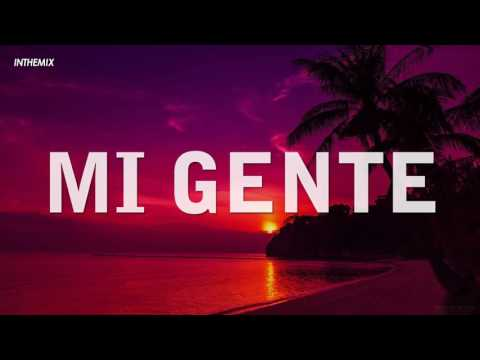 Mi Gente [LYRICS] J Balvin-Willy William