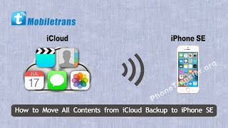 How to Move All Contents from iCloud Backup to iPhone SE, Sync iCloud with iPhone SE