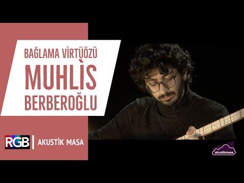 Bağlama Virtüözü Muhlis Berberoğlu  | akustikmasa