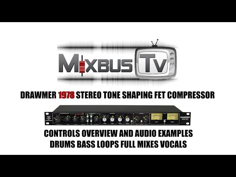 Drawmer 1978 Stereo FET Compressor Overview & Audio Examples Drums Bass Mix Loops Vocals