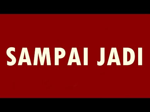Sampai Jadi - Joe Flizzow ft. Alif (Lirik) FULL HD Mp3