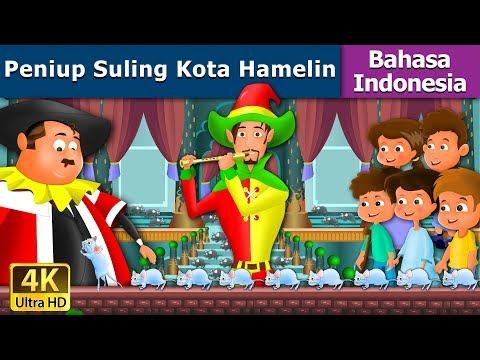 Peniup Suling Kota Hamelin - Cerita Untuk Anak-anak - Animasi Kartun - 4K - Indonesian Fairy Tales