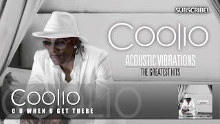 Coolio - C U When U Get There (Acoustic Version)