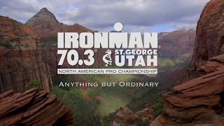 IRONMAN 70.3 St. George is Anything but Ordinary.
