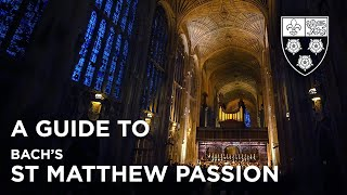 A Guide to Bach's St Matthew Passion