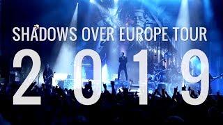 THE SHADOW TOUR | EUROPE 2019