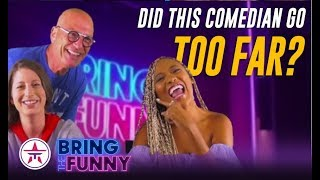 Bring The Funny: The BEST Jokes Of The Night + Did This Comedian Go TOO FAR?