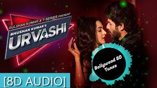 Urvashi Urvashi [8D Music]   Yo Yo Honey Singh   Use Headphones   Hindi 8D Music