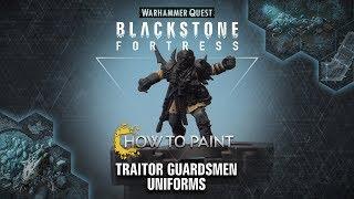 How to Paint: Traitor Guardsmen Uniforms