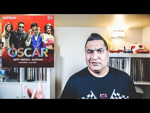 Oscar | Gippy Grewal | Badshah | Kaptaan | RECORD REVIEW