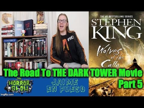 Stephen King The Dark Tower 5: Wolves Of The Calla BOOK REVIEW - The Horror Show