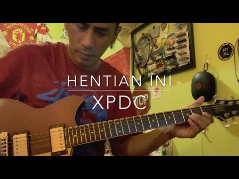 Hentian Ini (XPDC) - Guitar Solo Cover