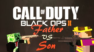 "Father vs Son #46 - BO2 ""Back to our Roots"""