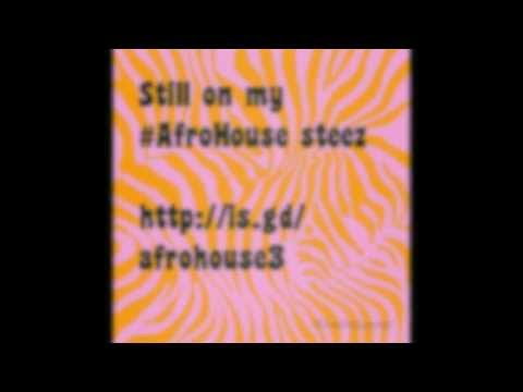 Afro House Mix 2013 (Part III)