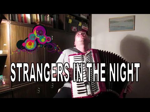 Strangers in the night on Accordion