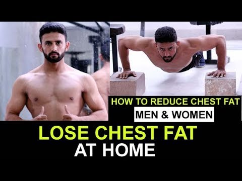 LOSE CHEST FAT| AT HOME-HOW TO REDUCE CHEST FAT-MEN & WOMEN