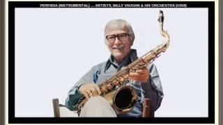 Video PERFIDIA (INSTRUMENTAL) … ARTISTS, BILLY VAUGHN & HIS ORCHESTRA (1958) download MP3, 3GP, MP4, WEBM, AVI, FLV Juni 2018