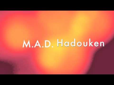 MADHadouken
