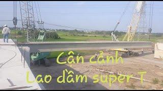 Cận Cảnh 2 xe CẨU BÁNH XÍCH - Lao Dầm SUPER - T