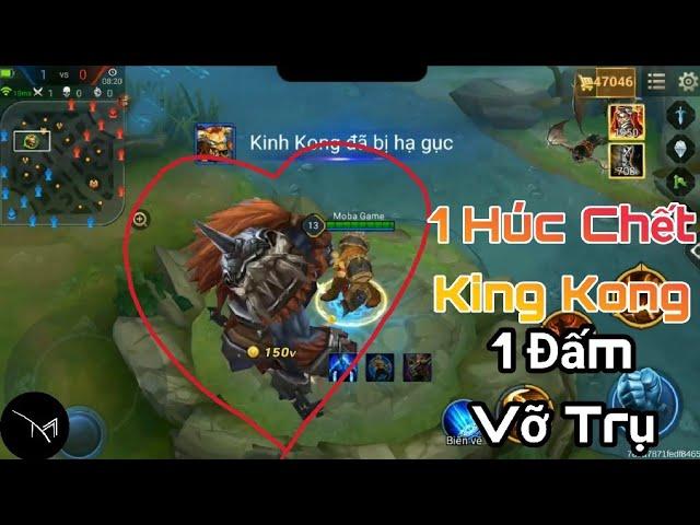 Liên Quân 1 Húc chết King Kong 1 Đấm vỡ trụ chỉ có thể là Toro !! Bạn biết chưa