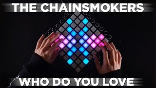 The Chainsmokers - Who Do You Love Launchpad Cover R3HAB Remix