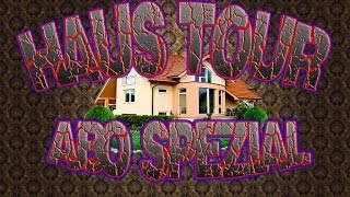 Abo Special / Haus Tour (Opa sag mal 5vsWilli)
