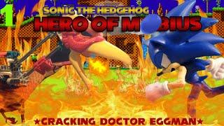 "Sonic Hero of Mobius: episode one ""Cracking Dr Eggman"""