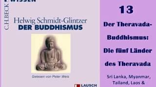"""Der Buddhismus HÖRBUCH 13 """"Der Theravada-Buddhismus, die fünf Länder des Theravada"""""""