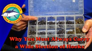 Why You Always Need To Have A Wide Selection Of Fishing Hooks