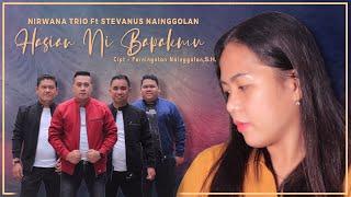 NIRWANA TRIO feat. STEVANUS IMMANUEL - HASIAN NI BAPAKMU ( OFFICIAL MUSIK VIDEO ) 2021
