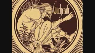Witchcraft - What I Am