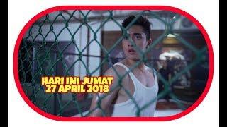 Siapa Takut Jatuh Cinta, Hari Ini Jumat 27 April 2018.??