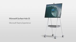 Microsoft Surface Hub 2S   Microsoft Teams Experience
