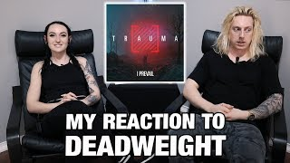 Metal Drummer Reacts: Deadweight by I Prevail
