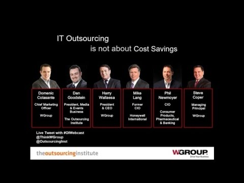 IT Outsourcing is not about Cost Savings  Lessons from IT Leaders