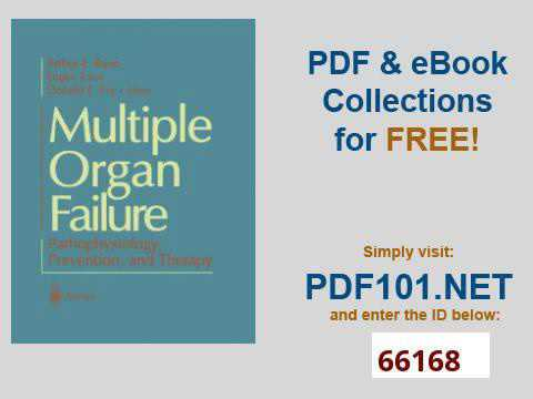 Multiple Organ Failure Pathophysiology, Prevention, and Therapy