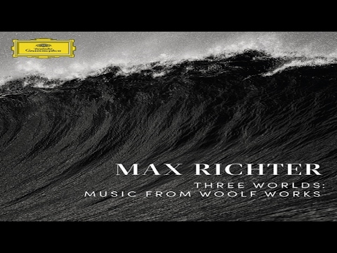 Max Richter  The Waves  Tuesday ᴴᴰ