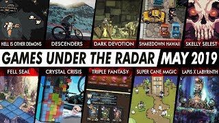 GAMES UNDER THE RADAR | 10 Recent Indies and Hidden Gems You Maybe Missed – May 2019
