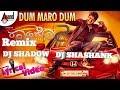 Dum Maro Dum | Rambo 2 | new Kannada song | Remix DJ SHADOW DJ SHASHANK
