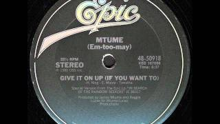 "MTUME - Give It On Up (if you want to) 12"" - 1980"