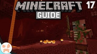 NETHER - What to Know! | The Minecraft Guide - Minecraft 1.14.2 Lets Play Episode 17