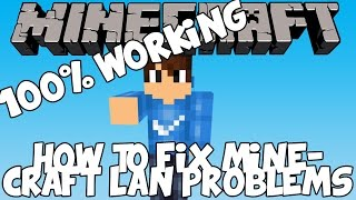 How To Fix Minecraft Lan Not Working 2018 (100% WORKING)