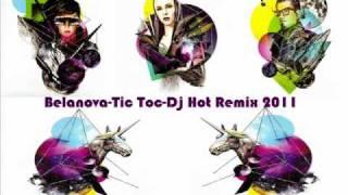 Belanova-Tic Toc-Dj Hot Remix 2011.