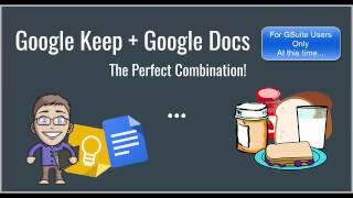 Google Keep & Google Docs - The Perfect Combination!