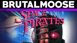 Space Pirates - brutalmoose ft. The Completionist