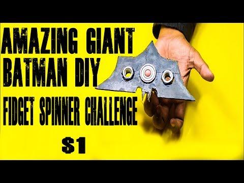 Giant Batman Fidget Spinner Diy Challenge | 2017 | Do It Yourself