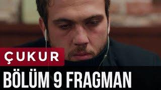 Çukur 9. Bölüm Fragman