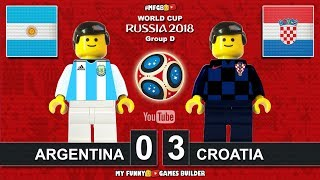 Argentina vs Croatia 0-3 • World Cup 2018 (21/06/2018) All Goals Highlights Lego Football