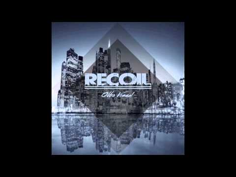 Oddio Visual - Recoil (Original Mix)